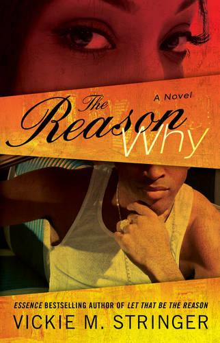 The Reason Why: A Novel (Paperback)