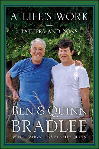 A Life's Work: Fathers and Sons (Paperback)