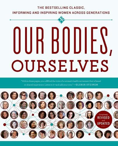 Our Bodies, Ourselves: A New Edition for a New Era (Paperback)