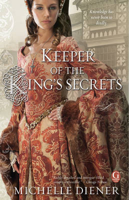 Keeper of the King's Secrets (Paperback)