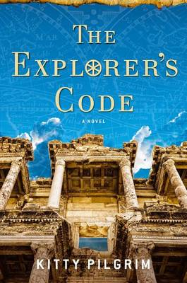 The Explorer's Code: A Novel (Hardback)