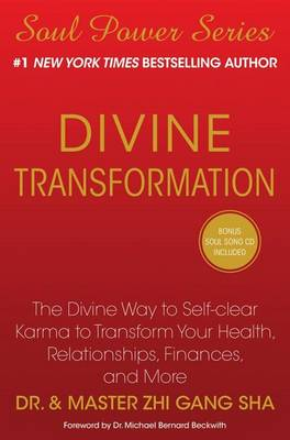 Divine Transformation: The Divine Way to Self-clear Karma to Transform Your Health, Relationships, Finances, and More (Hardback)