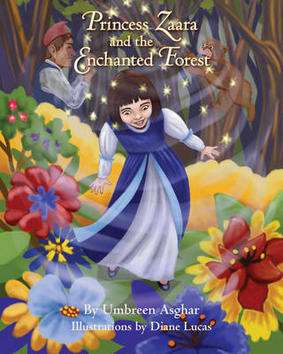 Princess Zaara and the Enchanted Forest (Paperback)
