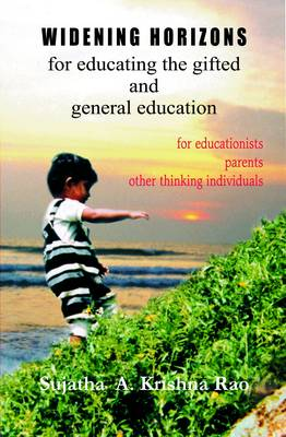 Widening Horizons for Educating the Gifted and General Education (Paperback)