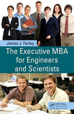 The Executive MBA for Engineers and Scientists (Hardback)