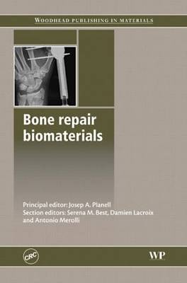 Bone Repair Biomaterials (Hardback)