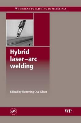 Hybrid Laser Arc Welding (Hardback)