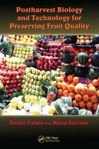 Postharvest Biology and Technology for Preserving Fruit Quality (Hardback)