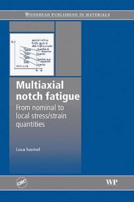 Multiaxial Notch Fatigue (Hardback)