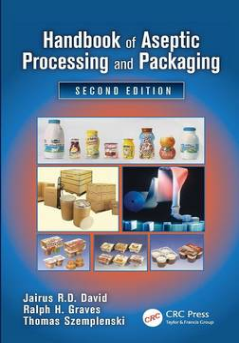 Handbook of Aseptic Processing and Packaging (Hardback)