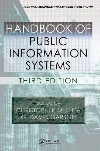 Handbook of Public Information Systems, Third Edition - Public Administration and Public Policy (Hardback)