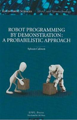 Robot Programming by Demonstration (Hardback)