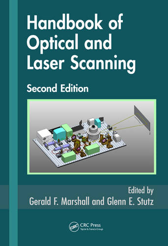 Handbook of Optical and Laser Scanning - Optical Science and Engineering (Hardback)