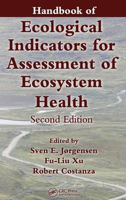Handbook of Ecological Indicators for Assessment of Ecosystem Health, Second Edition - Applied Ecology and Environmental Management (Hardback)