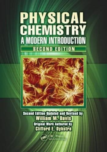 Physical Chemistry: A Modern Introduction, Second Edition (Hardback)