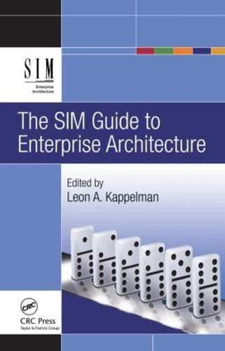 The SIM Guide to Enterprise Architecture (Hardback)