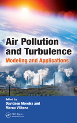 Air Pollution and Turbulence: Modeling and Applications (Hardback)