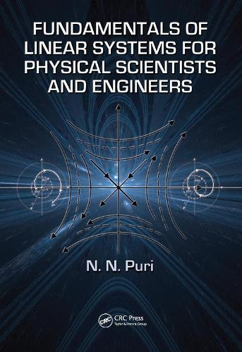 Fundamentals of Linear Systems for Physical Scientists and Engineers (Hardback)