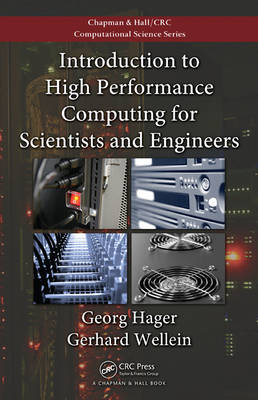 Introduction to High Performance Computing for Scientists and Engineers - Chapman & Hall/CRC Computational Science (Paperback)