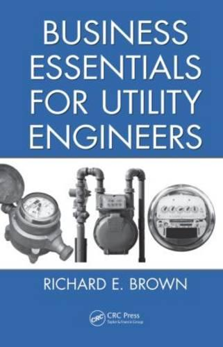 Business Essentials for Utility Engineers (Hardback)