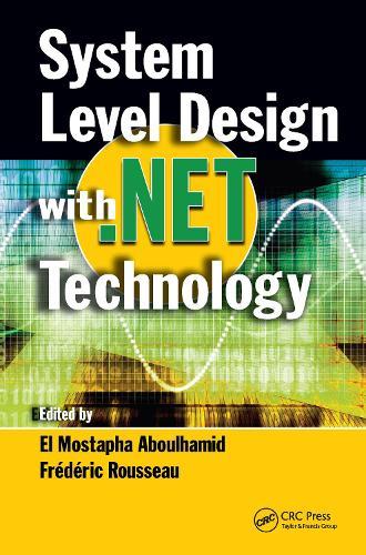 System Level Design with .Net Technology (Hardback)