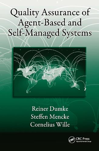 Quality Assurance of Agent-Based and Self-Managed Systems (Hardback)