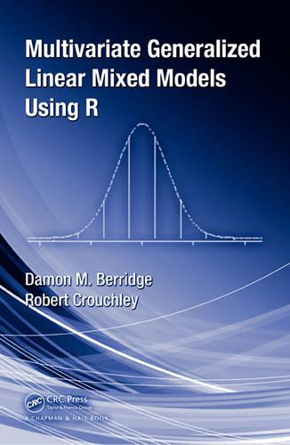 Multivariate Generalized Linear Mixed Models Using R (Hardback)