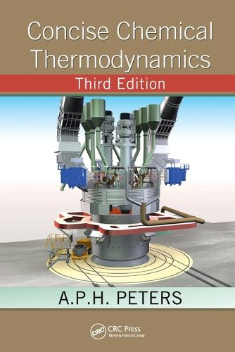 Concise Chemical Thermodynamics, Third Edition (Paperback)