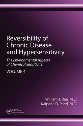 Reversibility of Chronic Disease and Hypersensitivity, Volume 4: The Environmental Aspects of Chemical Sensitivity (Hardback)