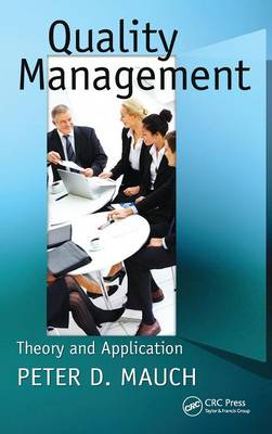 Quality Management: Theory and Application (Hardback)
