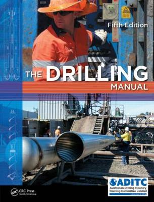 The Drilling Manual, Fifth Edition (Hardback)