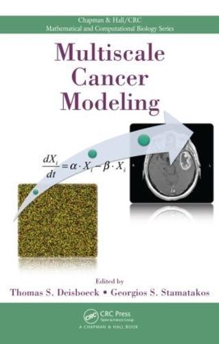 Multiscale Cancer Modeling - Chapman & Hall/CRC Mathematical and Computational Biology (Hardback)