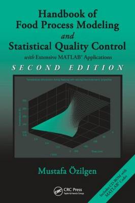 Handbook of Food Process Modeling and Statistical Quality Control, Second Edition (Hardback)
