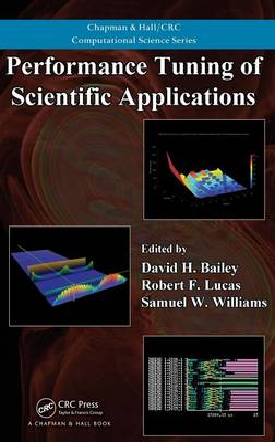 Performance Tuning of Scientific Applications - Chapman & Hall/CRC Computational Science (Hardback)