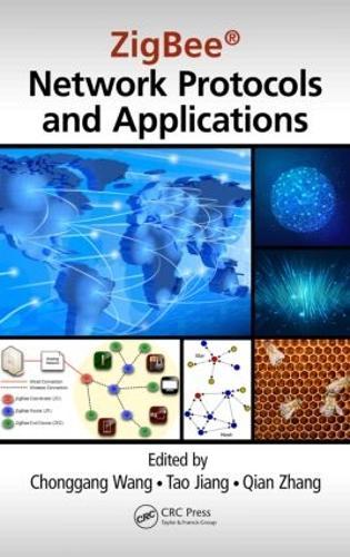 ZigBee (R) Network Protocols and Applications (Hardback)