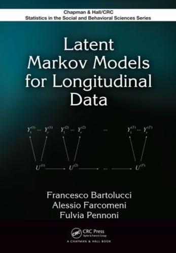 Latent Markov Models for Longitudinal Data - Chapman & Hall/CRC Statistics in the Social and Behavioral Sciences (Hardback)