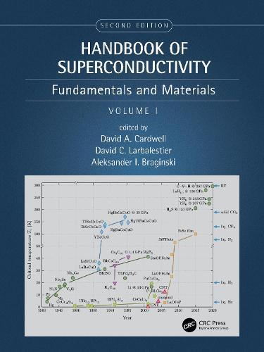 Handbook of Superconducting Materials, 2nd Edition (Volume 1): Fundamentals and Materials (Hardback)