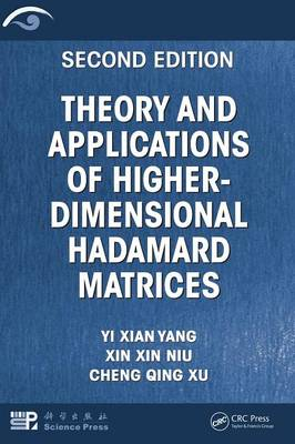 Theory and Applications of Higher-Dimensional Hadamard Matrices, Second Edition (Hardback)