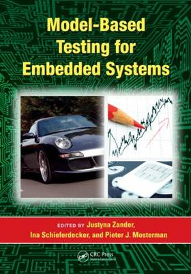 Model-Based Testing for Embedded Systems - Computational Analysis, Synthesis, and Design of Dynamic Systems (Hardback)