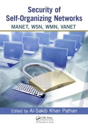 Security of Self-Organizing Networks: MANET, WSN, WMN, VANET (Hardback)