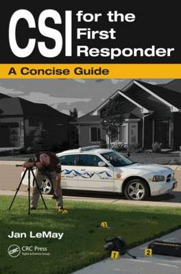 CSI for the First Responder: A Concise Guide (Paperback)