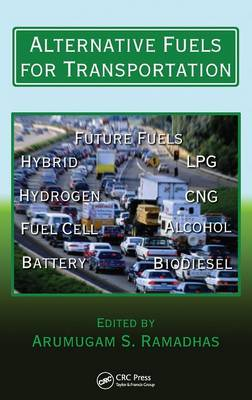 Alternative Fuels for Transportation - Mechanical and Aerospace Engineering Series (Hardback)