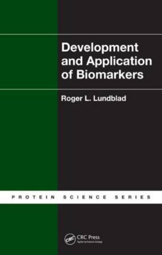 Development and Application of Biomarkers (Hardback)