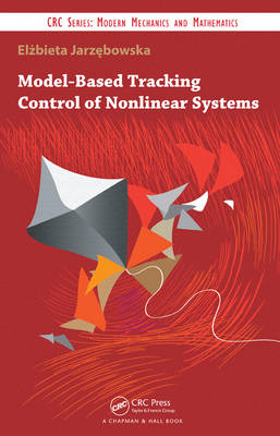 Model-Based Tracking Control of Nonlinear Systems (Hardback)