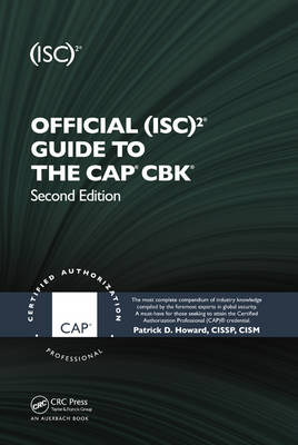 Official (ISC)2 (R) Guide to the CAP (R) CBK (R) - ISC2 Press (Hardback)
