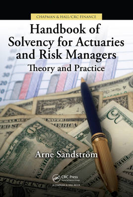 Handbook of Solvency for Actuaries and Risk Managers: Theory and Practice (Hardback)