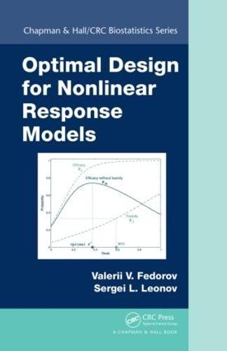 Optimal Design for Nonlinear Response Models - Chapman & Hall/CRC Biostatistics Series (Hardback)