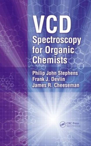 VCD Spectroscopy for Organic Chemists (Hardback)