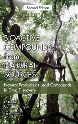 Bioactive Compounds from Natural Sources: Natural Products as Lead Compounds in Drug Discovery (Hardback)