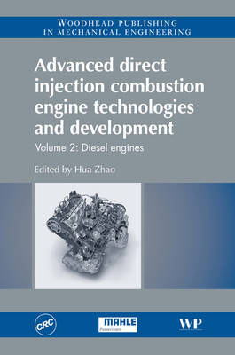 Advanced Direct Injection Combustion Engine Technologies and Development: Diesel Engines, Volume 2 (Hardback)